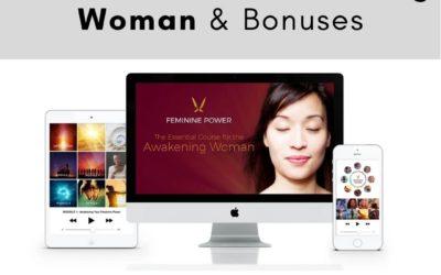 Feminine Power Essential Course For The Awakening Woman With BONUS 1:1 Coaching